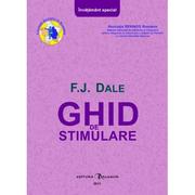 Ghid de stimulare - F. J. Dale