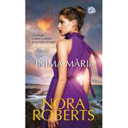 Inima marii - Nora Roberts
