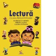 Lectura (clasa pregatitoare) - Alina Mirticu, Carmen Floricica, Catalina Lazar