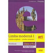Limba moderna 1 - Limba engleza (studiu intensiv) workbook, clasa 6 - Eyes open 2, Ed. Art