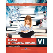 Limba si literatura romana clasa a VI-a. Caietul elevului - Miaela Daniela Cirstea