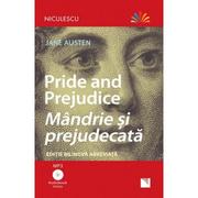 Mandrie si prejudecata. Editie bilingva, Audiobook inclus - Jane Austen