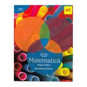 Matematica pentru clasa a 8-a. Semestrul 2 (Colectia clubul matematicienilor)