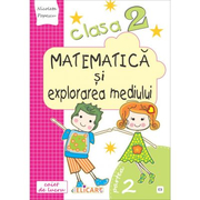 Matematica si explorarea mediului. Clasa a II-a. Partea II (E3) - Nicoleta Popescu