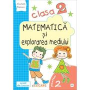 Matematica si explorarea mediului. Clasa a II-a. Partea II (E2) - Nicoleta Popescu