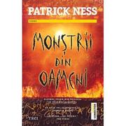 Monstrii din oameni - Patrick Ness. Traducere de Mihai Dan Pavelescu