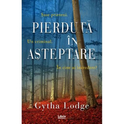 Pierduta in asteptare - Gytha Lodge