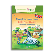 Povesti cu micul ponei. Little pony stories. Bilingv - Werner Farber