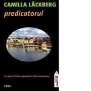 Predicatorul - Camilla Lackberg