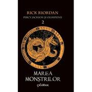 Percy Jackson si Olimpienii. Vol II - Marea Monstrilor (Rick Riordan), editie cartonata