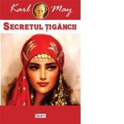Secretul tigancii (Karl May)
