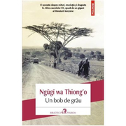 Un bob de grau - Ngugi wa Thiongo