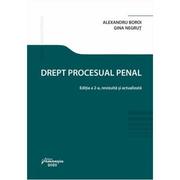 Drept procesual penal. Editia a 2-a - Alexandru Boroi, Gina Negrut