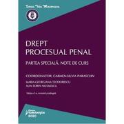 Drept procesual penal. Partea speciala. Note de curs - Carmen-Silvia Paraschiv, Maria-Georgiana Teodorescu, Alin Sorin Nicolescu