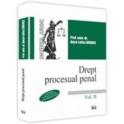 Drept procesual penal. Volumul II - Anca-Lelia Lorincz
