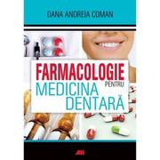 Farmacologie pentru medicina dentara - Oana Andreia Coman