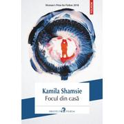 Focul din casa - Kamila Shamsie
