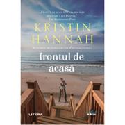 Frontul de acasa - Kristin Hannah