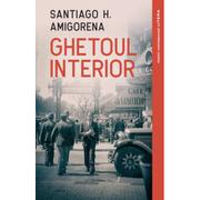 Ghetoul interior - Santiago H. Amigorena