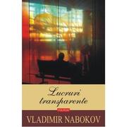 Lucruri transparente - Vladimir Nabokov