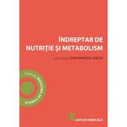 Indreptar de nutritie si metabolism - Dan Mircea Cheta