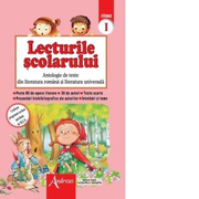 Lecturile scolarului clasa a I-a. Antologie de texte din literatura romana si universala