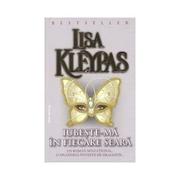 Iubeste-ma in fiecare seara - Lisa Kleypas