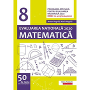 Matematica. Evaluarea Nationala 2020. Clasa a 8-a. 50 de teste de antrenament - Anton Negrila, Maria Negrila