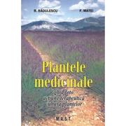 Plantele medicinale - R. Radulescu, F. Matei
