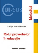 Rolul proverbelor in educatie - Letitia Iancu Durnea