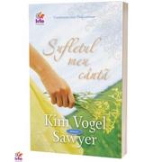 Sufletul meu canta - Kim Vogel Sawyer