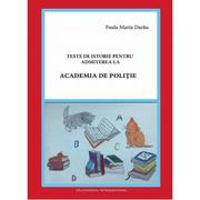Teste de istorie pentru admiterea la Academia de Politie (Paula Maria Darau)