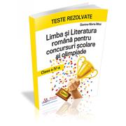 Teste rezolvate la Limba si Literatura Romana pentru concursuri scolare si olimpiade, clasa a IV-a - Gianina-Maria Mitoi
