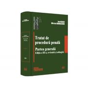 Tratat de procedura penala. Partea generala. Editia a III-a - Ion Neagu, Mircea Damaschin