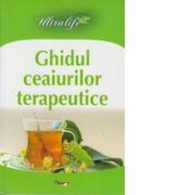 Ultralife - Ghidul ceaiurilor terapeutice - C. Antonov