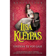 Undeva te voi gasi - Lisa Kleypas