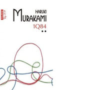1Q84. Volumul II (editie de buzunar) - Haruki Murakami