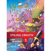 Caiet de scriere. Stiloul creativ. Clasa I - Corina Taranu