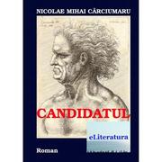 Candidatul - Nicolae Mihai Carciumaru