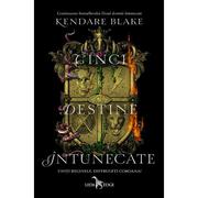 Cinci destine intunecate (vol. IV - Seria Trei coroane intunecate) - Kendare Blake