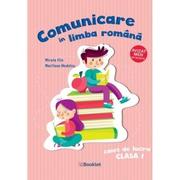 Comunicare in limba romana. Caiet de lucru clasa I - Mirela Ilie, Marilena Nedelcu