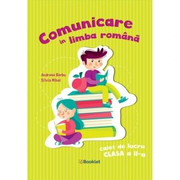 Comunicare in limba romana. Caiet de lucru pentru clasa a II-a - Silvia Mihai, Andreea Barbu