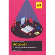 Dictionar de notiuni si metode matematice, clasele III-VIII - Ioan Dancila, Eduard Dancila