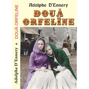 Doua orfeline - Adolphe D'Ennery