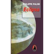 Eclipsa - Philippe Palini