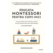 Educatia Montessori pentru copii mici - Simone Davies