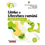 Exercitii practice de limba si literatura romana. Caiet de lucru. Clasa a VIII-a - Geanina Cotoi