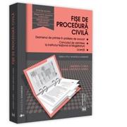 Fise de procedura civila 2020. Editia a VII-a, revizuita si completata - Andreea Ciurea, Ioana Veronica Varga