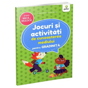 Jocuri si activitati pentru gradinita. Jocuri si activitati de cunoasterea mediului pentru grupele mica si mijlocie