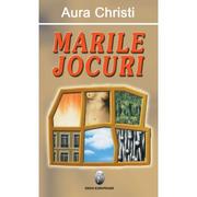 Marile jocuri - Aura Christi